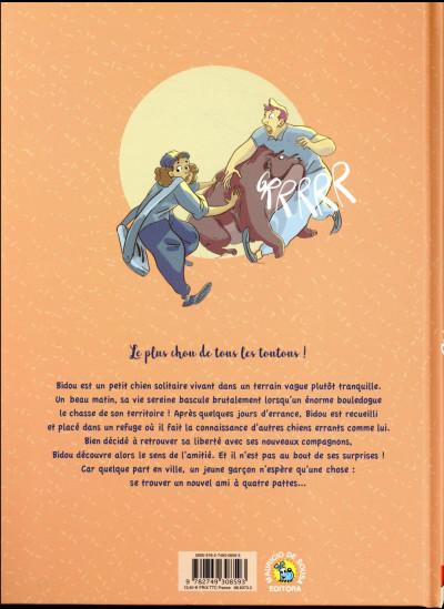 Dos Bidou, une vie de chien
