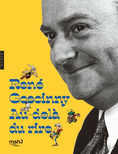 Couverture René Goscinny ; au-delà du rire