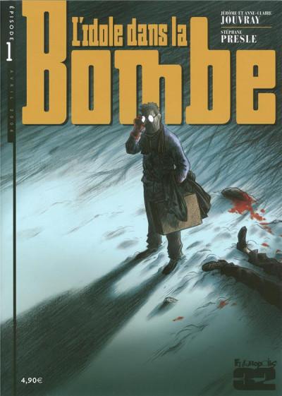 Couverture L'idole dans la bombe tome 1