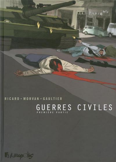 Couverture guerres civiles tome 1 - intégrale