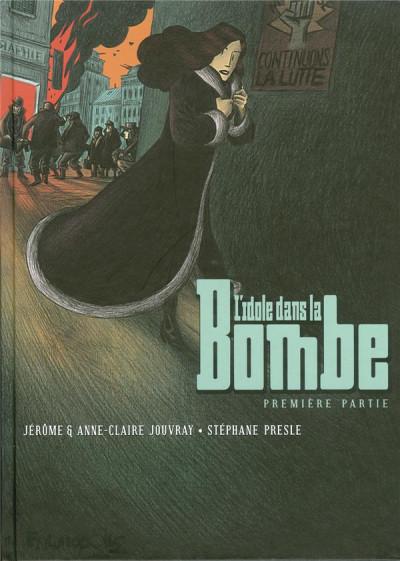 Couverture l'idole dans la bombe ; l'intégrale