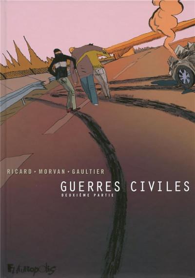 image de guerres civiles tome 2 - intégrale