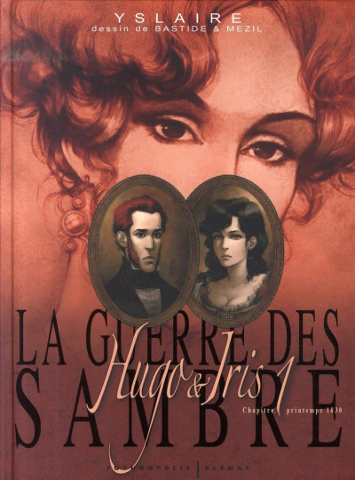image de sambre - la guerre des sambre tome 1 - hugo et iris tome 1 - printemps 1830