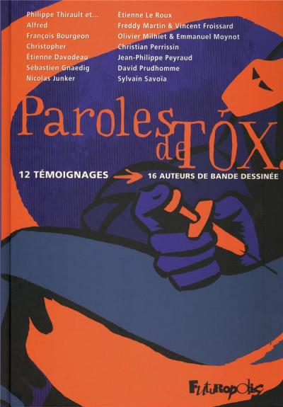 image de paroles de tox ; 12 témoignages ; 16 auteurs de bande dessinée