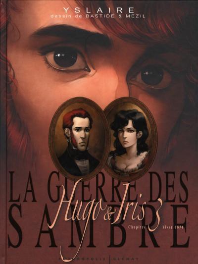 Couverture La guerre des sambre - Hugo et Iris tome 3
