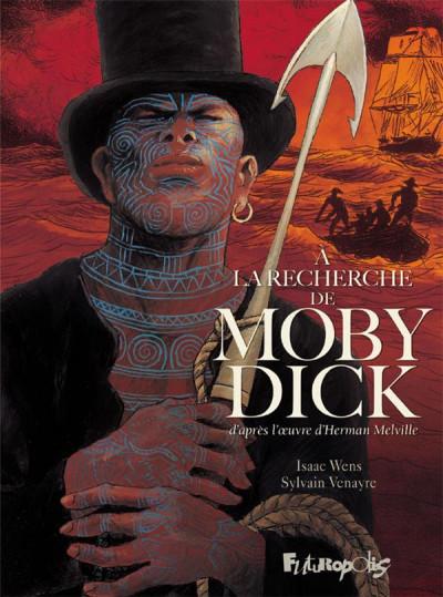 Couverture A la recherche de Moby Dick tome 1