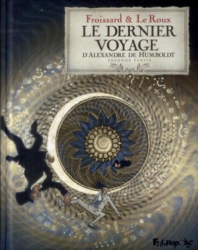Couverture Le Dernier Voyage d'Alexandre de Humboldt Tome 2