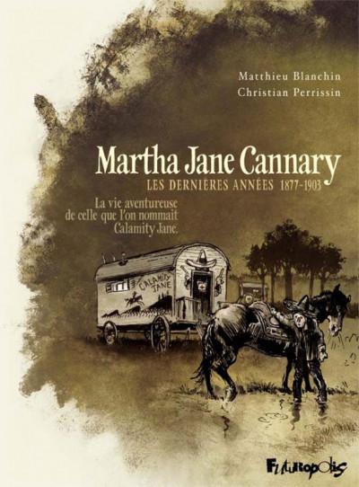 Couverture Martha Jane Cannary tome 3