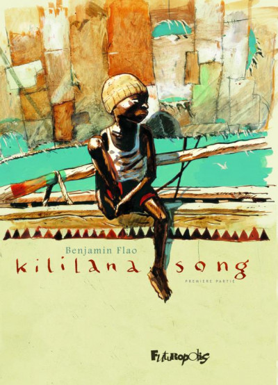 Couverture Kililana song tome 1