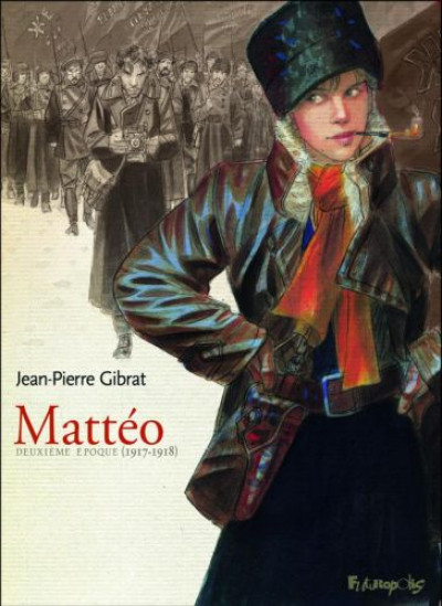 Couverture Mattéo tome 2 - 1917-1918 - luxe