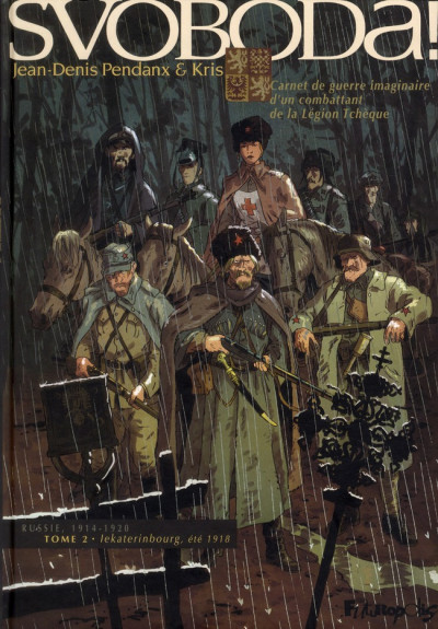 image de Svoboda tome 2 - Iekaterinbourg, été 1918