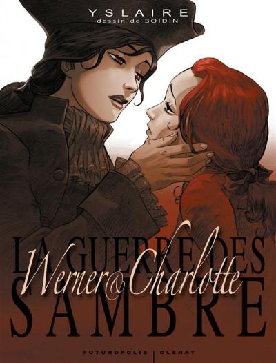 Couverture la guerre des Sambre - Werner et Charlotte - coffret tome 1 à tome 3