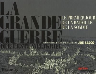 image de La Grande Guerre - Le Premier Jour de la bataille de la Somme