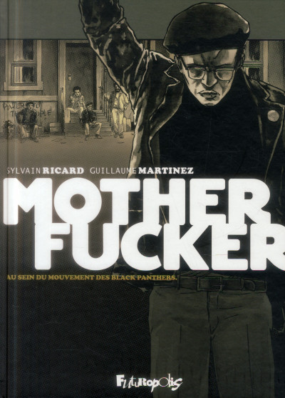 Couverture Mother Fucker - Intégrale