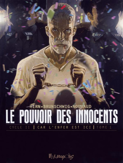 Couverture Le pouvoir des innocents - Cycle 2 tome 1