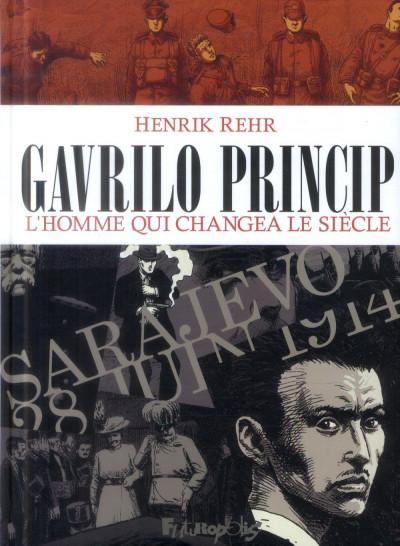 image de Gavrilo Princip, l'homme qui changea le siècle