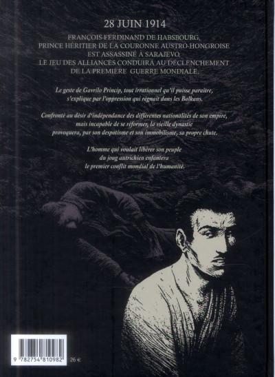 Dos Gavrilo Princip, l'homme qui changea le siècle