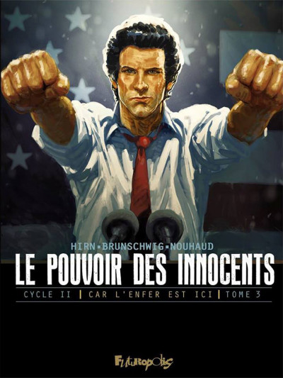 Couverture Le pouvoir des innocents - Cycle 2 tome 3