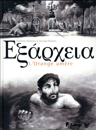 Couverture Exarcheia - L'orange amère