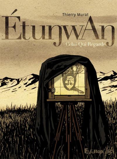 Couverture Etunwan : celui qui regarde