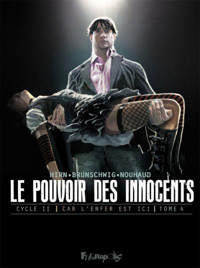 Couverture Le pouvoir des innocents - cycle 2 tome 4