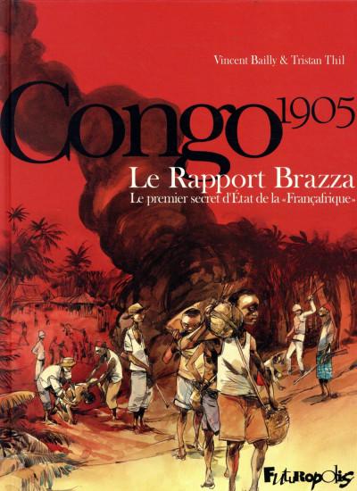 Couverture Le rapport Brazza - Congo 1905