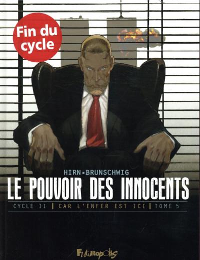 Couverture Le pouvoir des innocents - cycle 2 tome 5