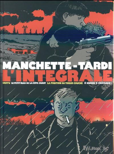 Couverture Tardi-Manchette - intégrale