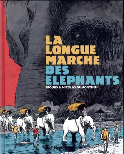 Couverture La longue marche des éléphants