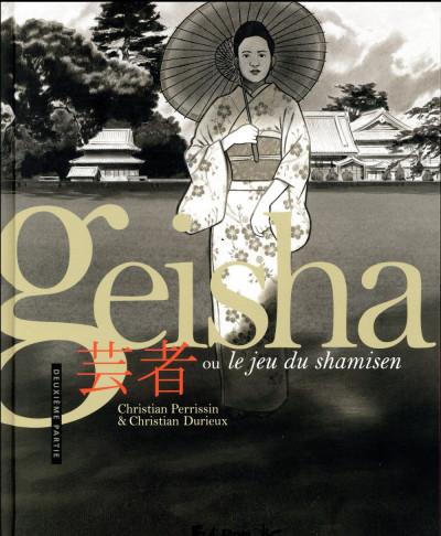 Couverture Geisha ou le jeu du shamisen tome 2