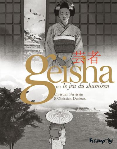 Couverture Geisha, ou le jeu du shamisen - coffret tomes 1 et 2
