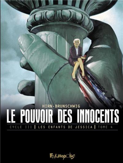Couverture Le pouvoir des innocents - cycle 3 tome 4