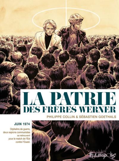 Couverture La patrie des frères Werner