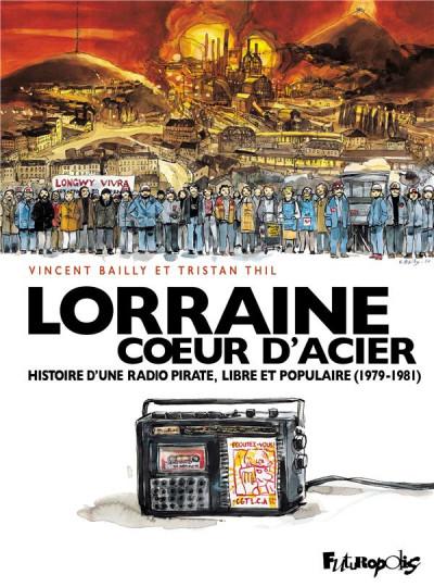 Couverture Lorraine coeur d'acier