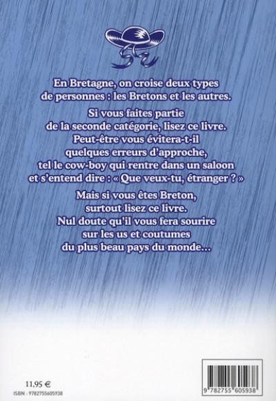 Dos bienvenue chez les bretons ; le guide de l'intégration en terre ancestrale