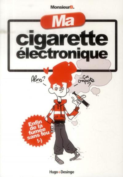 Couverture Ma cigarette électronique