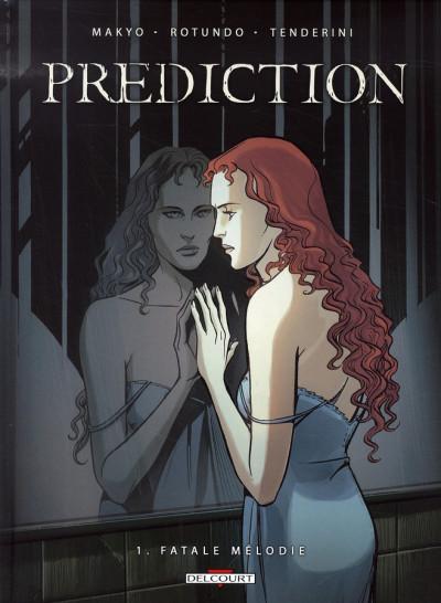 Couverture prédiction tome 1 - fatale mélodie