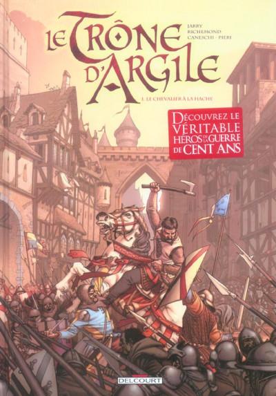 image de le trône d'argile tome 1 - le chevalier à la hache