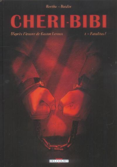 Couverture chéri-bibi tome 1 - fatalitas