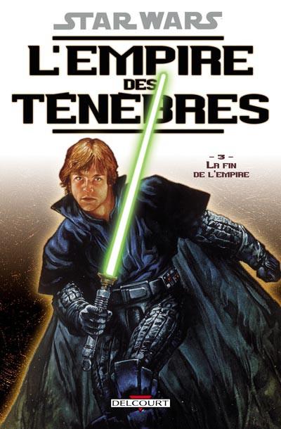 Couverture star wars - l'empire des ténèbres tome 3 - la fin de l'empire