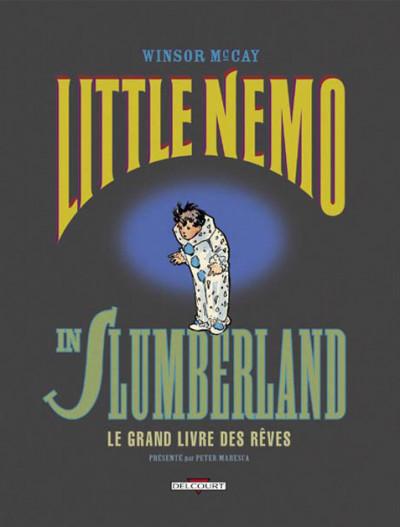 Couverture little nemo in slumberland tome 1 - le grand livre des rêves