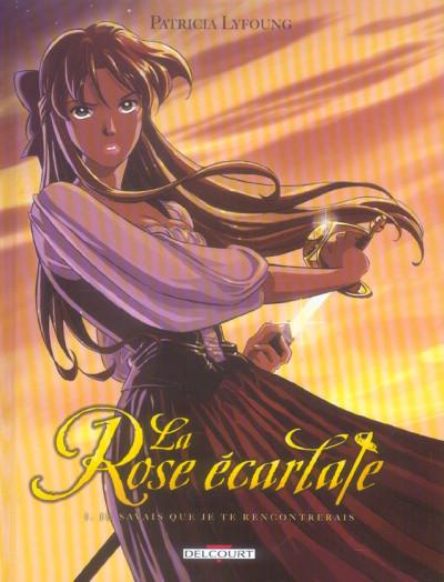 Couverture La rose écarlate tome 1