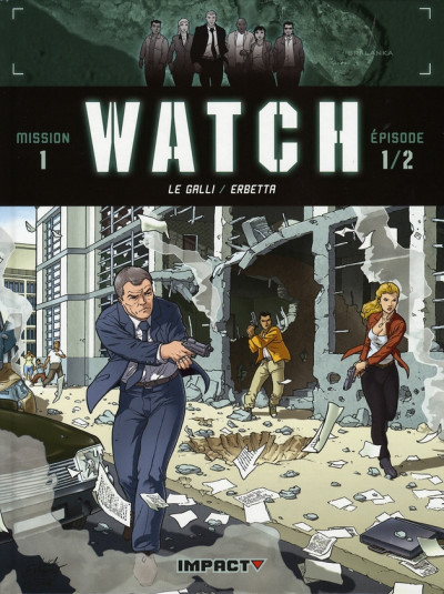 Couverture watch tome 1 - mission 1, épisode 1 - bombes humaines