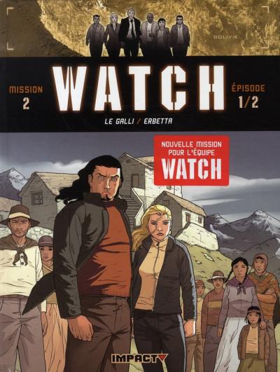 Couverture watch tome 3 - mission 2, épisode 1 - la terre sacrée