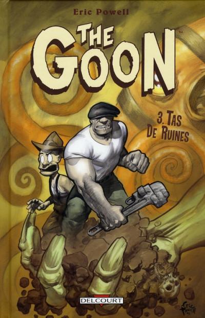 Couverture the goon tome 3 - tas de ruines
