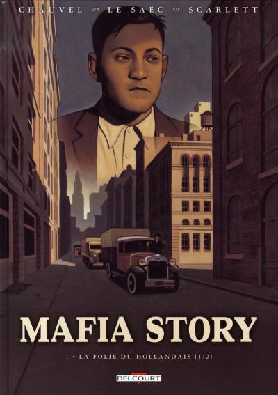 image de mafia story tome 1 - la folie du hollandais, 1ère partie