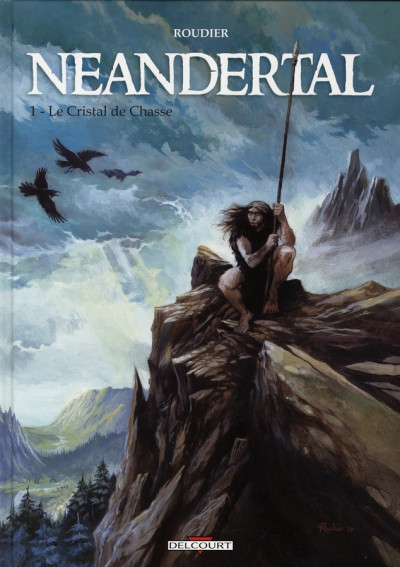 Couverture néandertal tome 1 - le cristal de chasse