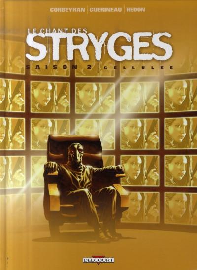 Couverture le chant des stryges tome 11 - saison 2 - cellules