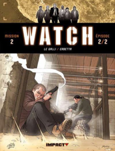 Couverture watch tome 4 - mission 2, épisode 2 - la lignée