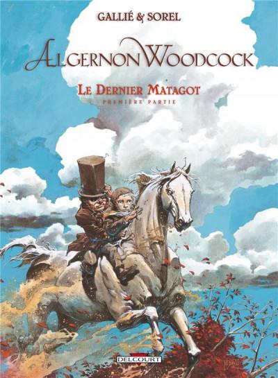 Couverture Algernon Woodcock tome 6 - le dernier Matagot